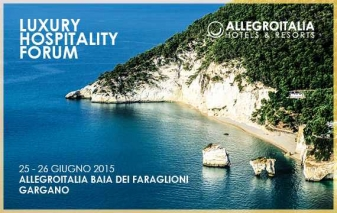 I trend del business del lusso al Luxury Hospitality Forum 2015